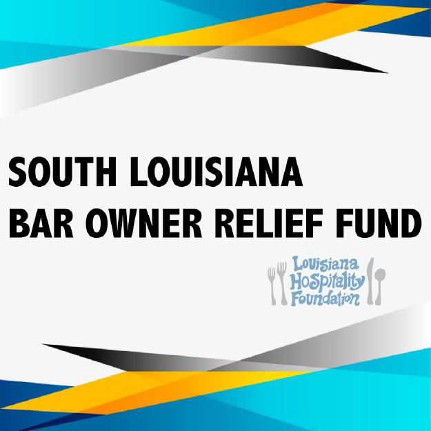 South Louisiana Bar Owner Relief Fund
