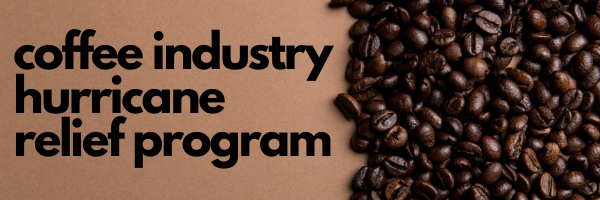 coffee industry hurricane relief program banner
